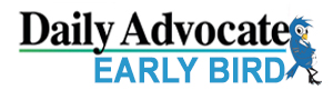 The Daily Advocate & Early Bird News